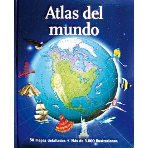 atlas del mundo libros de 7 a 10 a 241 os libros para ni 241 os guia del ni 241 o