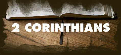 2 corinthians sermon series 2 corinthians calvary vista