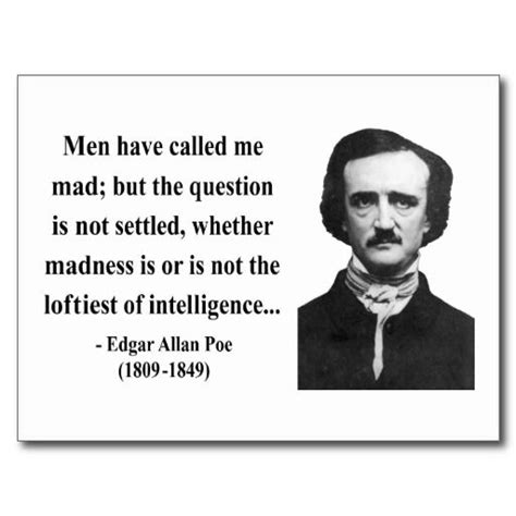 s day quotes edgar madness edgar allan poe
