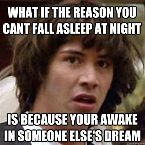Falling Asleep Meme - cant fall asleep memes