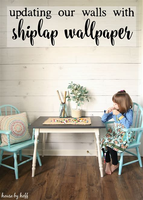 shiplap wallpaper updating our walls with shiplap wallpaper house by hoff