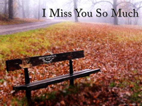 images i miss you so much i miss you so much desicomments com