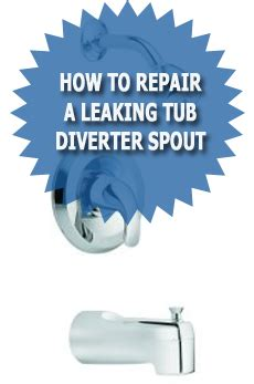 how to fix a leaking bathtub spout how to repair a leaking tub diverter spout
