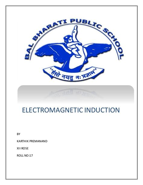 electromagnetic induction xii physics investigatory project class xii