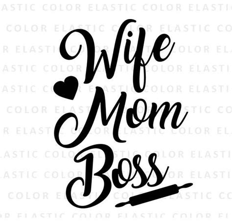 biography text about mother wife mom boss svg and printable png file wife mom boss