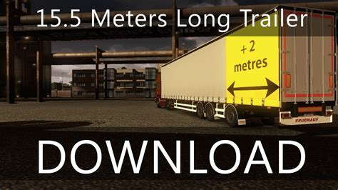 5 meters to ets 2 mod 15 5 meters trailer