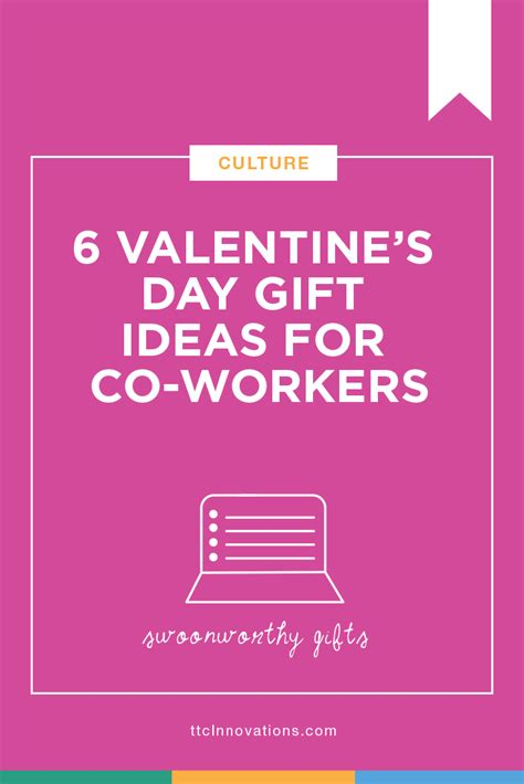 s day ideas for coworkers 6 valentine s day gift ideas for coworkers