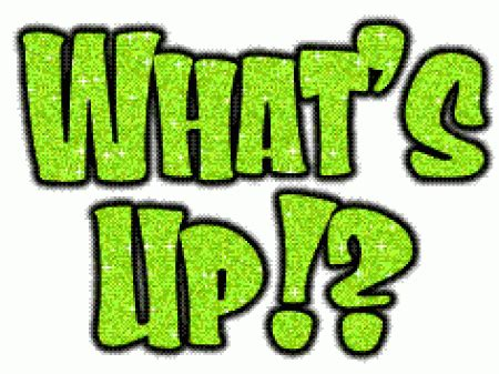 what s whats up pictures images graphics comments scraps 83