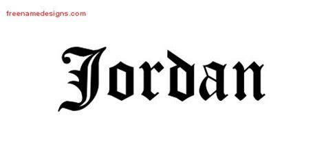 tattoo lettering jordan blackletter name tattoo designs jordan graphic download