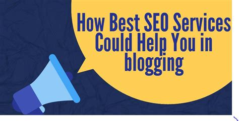 best seo services how best seo services could help you in blogging