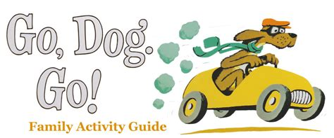 what goes with dogs go go family activity guide carousel theatre for