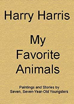 7 Of My Favorite Tales by My Favorite Animals Paintings And Stories By Seven