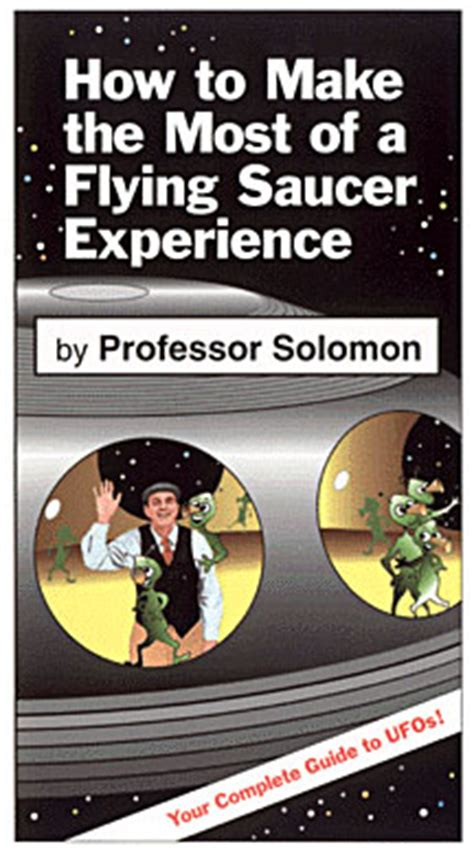 how to earn from my experience with books how to make the most of a flying saucer experience