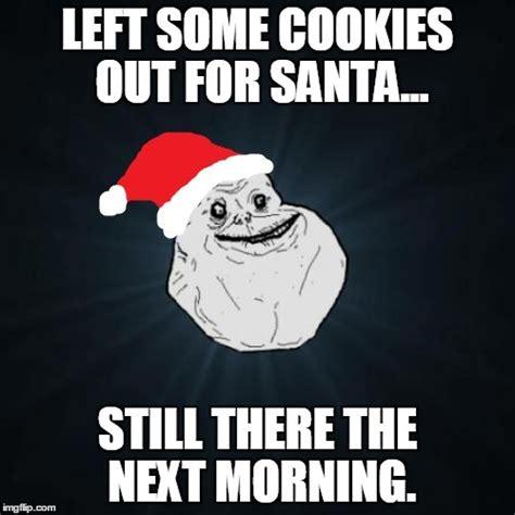 Alone Memes - forever alone christmas memes imgflip