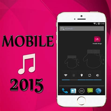 ringtones mobile mobile ringtones 2015 for pc
