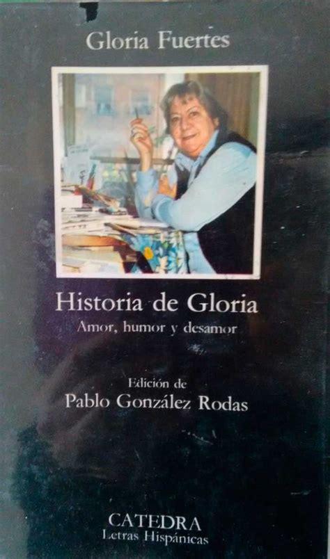 libro historia de gloria historia de gloria gloria fuertes feministas en lucha m 225 laga