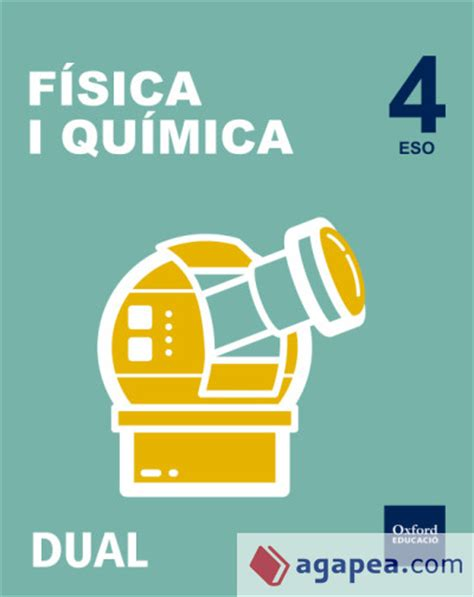 libro inicia dual biology and inicia dual fisica y quimica 4 186 eso libro del alumno pack valenciano oxford university press