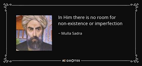 Mulla Sadra quotes by mulla sadra a z quotes