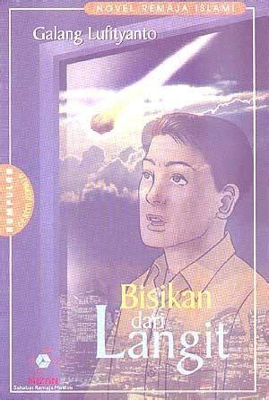 film remaja dari novel bisikan dari langit novel remaja islami kumpulan cerita