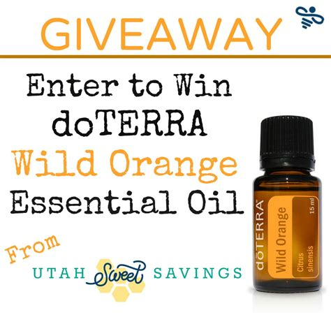 Essential Oil Giveaway - giveaway doterra wild orange essential oil utah sweet savings