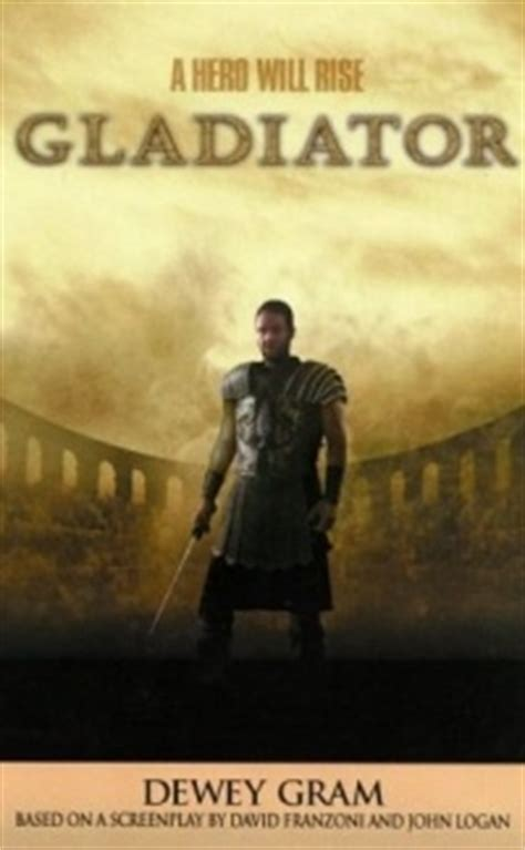 gladiator film book gladiator a hero will rise dewey gram 2000 boekmeter nl