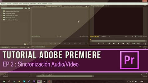 adobe premiere cs6 tutorial kickass tutorial adobe premiere cs6 episodio 2 sincronizaci 243 n
