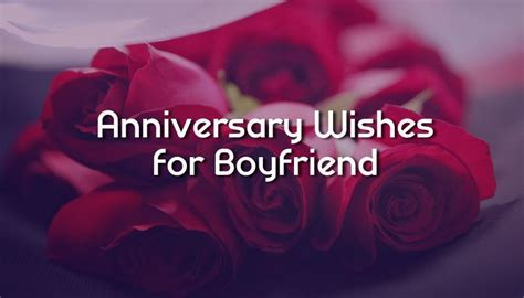 Anniversary Wishes For Boyfriend   Romantic Messages