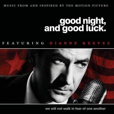 Good Night Good Luck 2005 Good Night And Good Luck Dianne Reeves