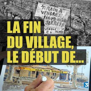 libro la fin du village t 233 l 233 charger la fin du village le d 233 but de 1 233 pisodes