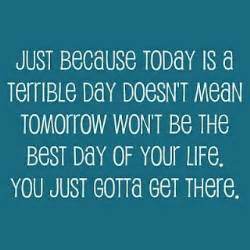 Bad Day Quotes Bad Day Inspirational Quotes Quotesgram