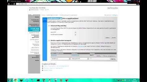 apertura porte modem aprire le porte fastweb technicolor