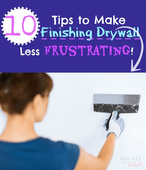 Drywall Tips 10 Tips To Make Finishing Drywall Less Frustrating