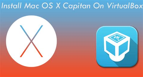 wordpress tutorial mac os x how to install mac os x el capitan on virtualbox