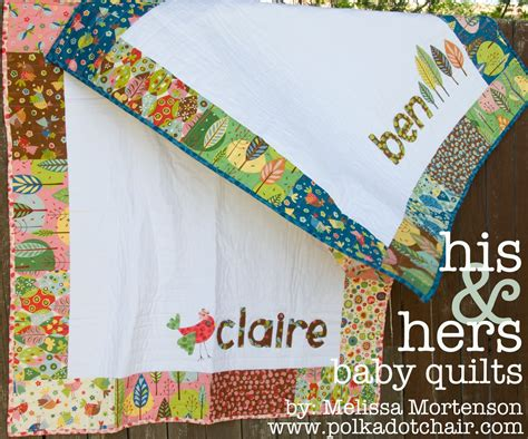 Quilt Shop Names by New Tutorial His Hers Baby Quilts The Polkadot Chair