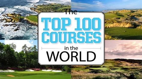 top 75 public courses in top 100 golf courses in the world 2015 golf magazine