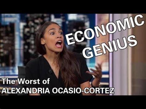 alexandria ocasio cortez economic genius alexandria ocasio cortez an economic genius video