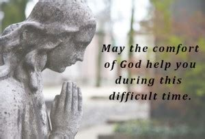 May The God Of Comfort by May God Comfort You Quotes Quotesgram