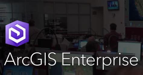 arcgis enterprise at version 10.6 on premise solutions