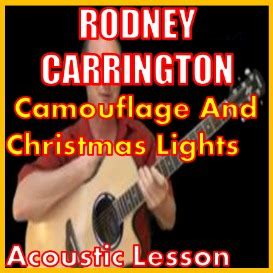 learn to play camouflage and christmas lights by rodney
