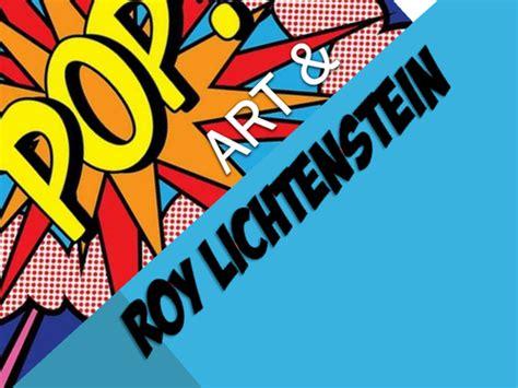 Pop Art Roy Lichtenstein By Jono1975 Teaching Pop Powerpoint
