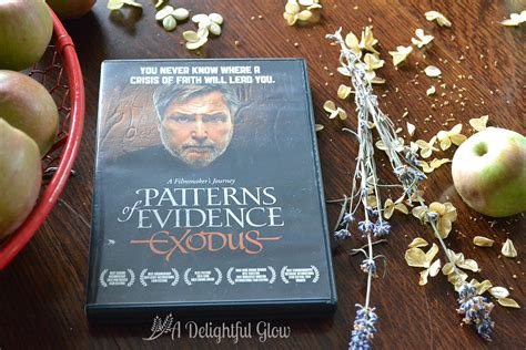 pattern of evidence dvd patterns of evidence dvd giveaway a delightful glow