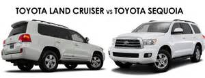 Toyota Sequoia Vs Toyota Land Cruiser Should You Drive The Toyota Sequoia Or Land Cruiser