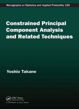 media analysis techniques books constrained principal component analysis and related