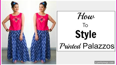trend watch patterned pants how to style printed palazzos indo western palazzo pants