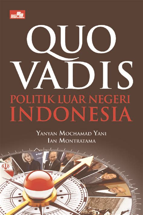 amazon books indonesia quo vadis politik luar negeri indonesia book by ian