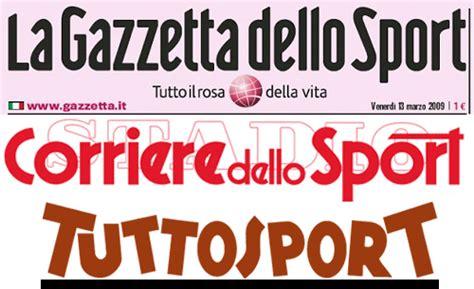 testate giornalistiche italiane le prime pagine dei maggiori quotidiani sportivi nazionali
