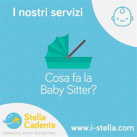 lavoro stella cadente agenzia stella cadente lavoro baby sitter colf