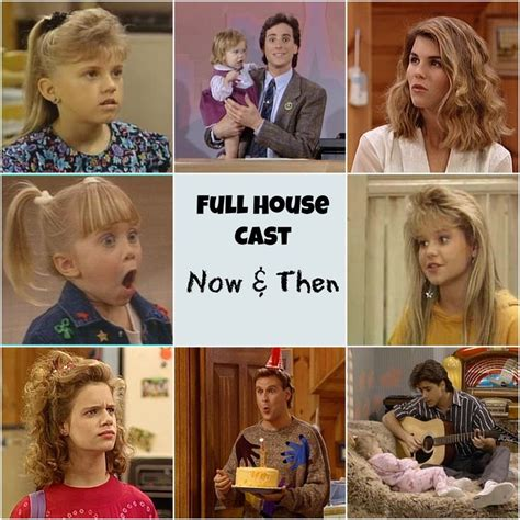 full house cast today the full house cast then vs now