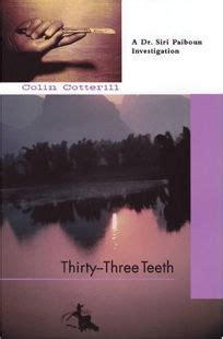 Fiction Book Review Thirty Three Teeth By Colin Cotterill