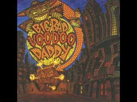 Big Bad Voodoo Daddy Mambo Swing Youtube